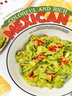 cover image of Colorful and Rich Mexican Food