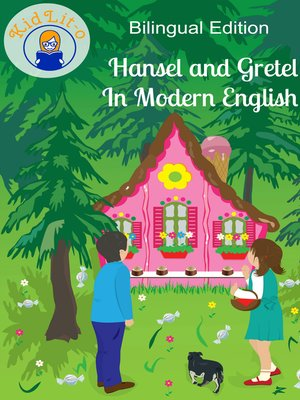 cover image of Hansel and Gretel In French and English (Bilingual Edition)