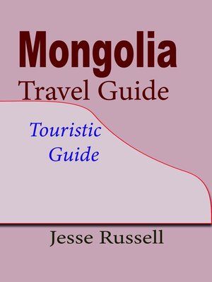cover image of Mongolia Travel Guide
