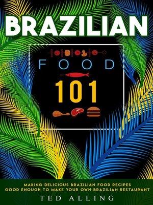cover image of Brazilian Food 101