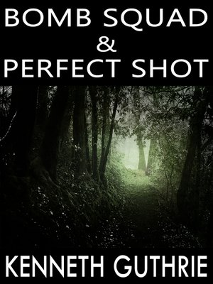 cover image of Bomb Squad and Perfect Shot (Two Story Pack)