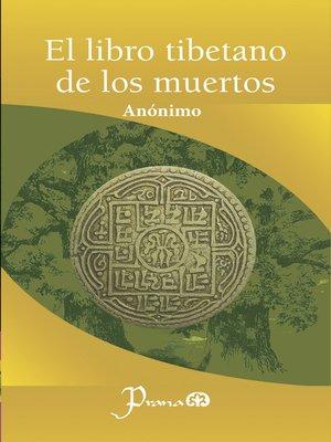 cover image of El libro tibetano de los muertos