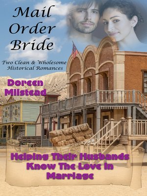 cover image of Helping Their Husbands Know the Love In Marriage (Two Clean & Wholesome Historical Romances)