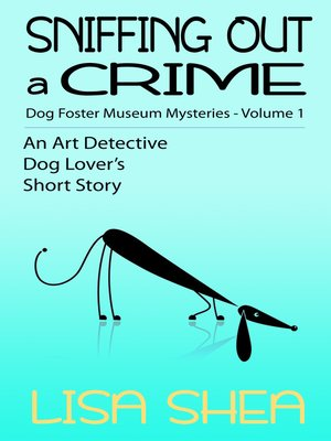 cover image of Sniffing Out a Crime