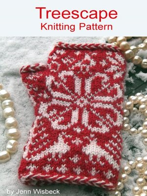 cover image of Treescape Colorwork Wrist Warmers Knitting Pattern