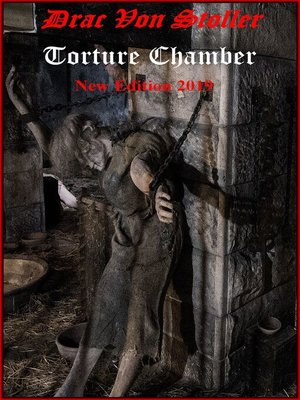 cover image of Torture Chamber