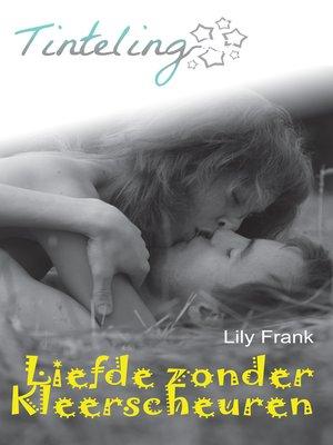 cover image of Liefde zonder kleerscheuren