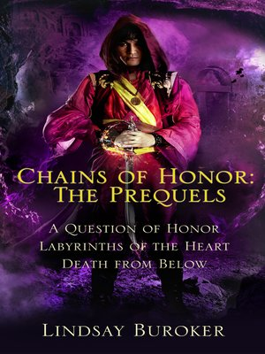 cover image of The Chains of Honor Prequels (The Swords and Salt Collection, Tales 1-3)