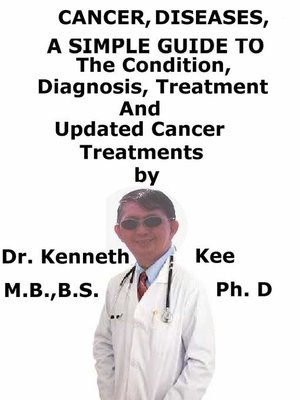 cover image of Cancer Cell, Diseases, a Simple Guide to the Condition, Diagnosis, Treatment and Updated Cancer Treatments