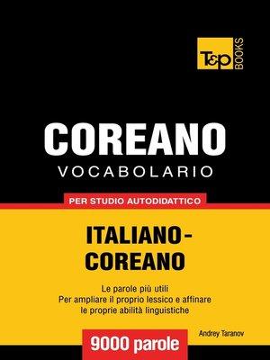 cover image of Vocabolario Italiano-Coreano per studio autodidattico