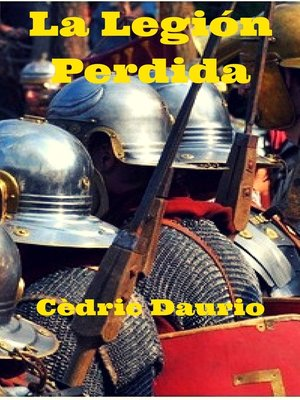 cover image of La Legión Perdida