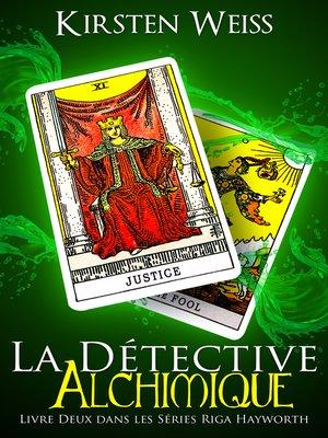 cover image of La Détective Alchimique