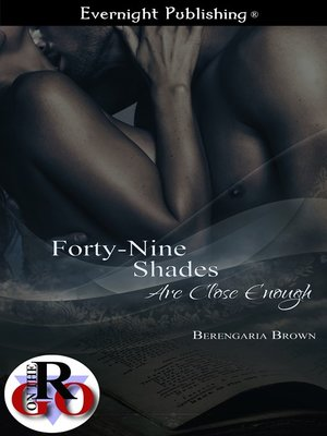 cover image of Forty-Nine Shades Are Close Enough