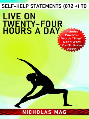 cover image of Self-Help Statements (872 +) to Live on Twenty-Four Hours a Day