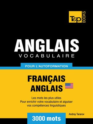 cover image of Vocabulaire Français-Anglais-US pour l'autoformation--3000 mots