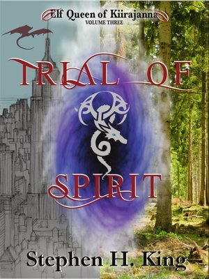 cover image of Trial of Spirit (Elf Queen of Kiirajanna, Volume 3)