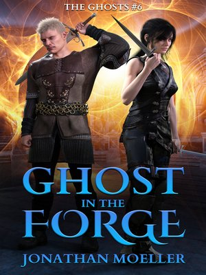 cover image of Ghost in the Forge