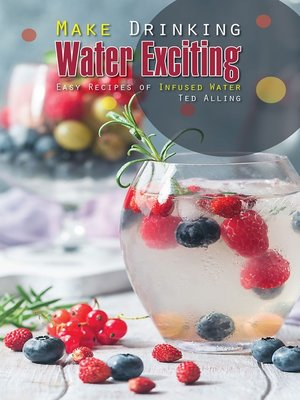 cover image of Make Drinking Water Exciting