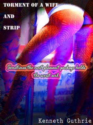 cover image of Strip and Torment of a Wife (Combined Edition)