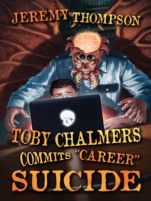 """cover image of Toby Chalmers Commits """"Career"""" Suicide"""