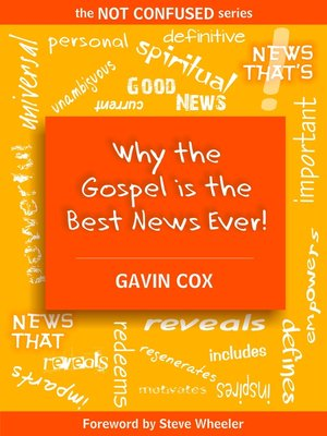 cover image of Why the Gospel is the Best News Ever!