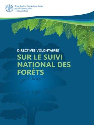 cover image of Directives volontaires sur le suivi des forêts