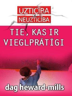 cover image of Tie Kas Ir Vieglprātīgi
