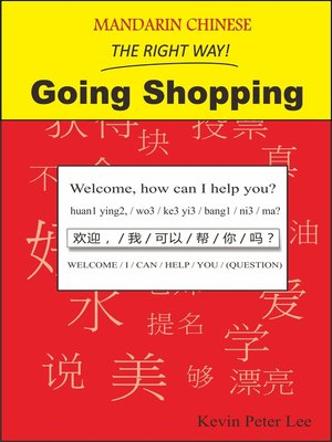 cover image of Mandarin Chinese the Right Way! Going Shopping