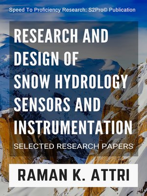cover image of Research and Design of Snow Hydrology Sensors and Instrumentation