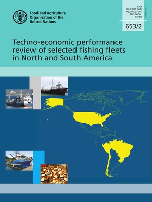 cover image of Techno-Economic Performance Review of Selected Fishing Fleets in North and South America