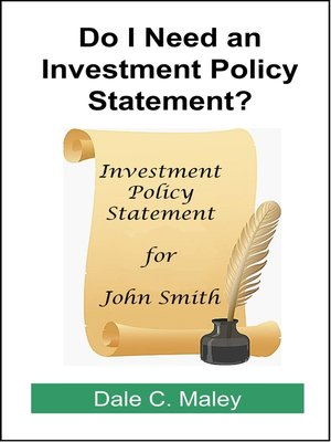 cover image of Do I Need an Investment Policy Statement?