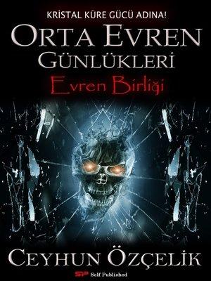 cover image of Orta Evren Günlükleri