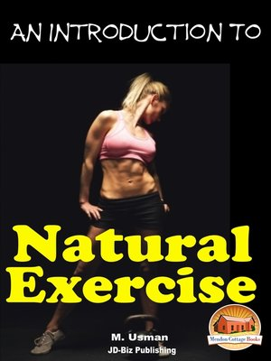 cover image of An Introduction to Natural Excercise