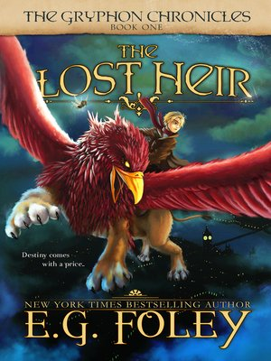 cover image of The Lost Heir (The Gryphon Chronicles, Book 1)