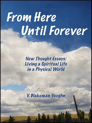 essays on living forever Would it be a curse or blessing to live forever and why since we did have similar essays in our school days what would be bad about living forever.