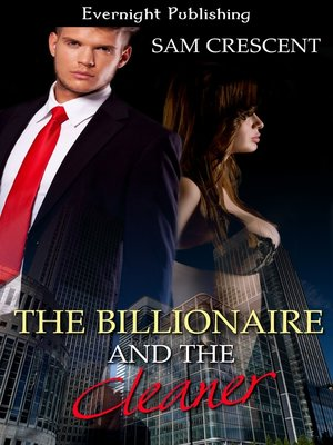cover image of The Billionaire and the Cleaner