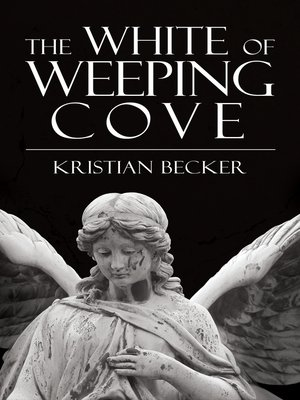 cover image of The White of Weeping Cove
