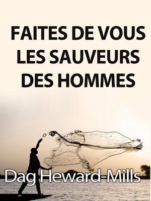 cover image of Faites de vous les sauveurs des hommes