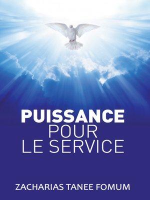 cover image of La Puissance Pour Le Service
