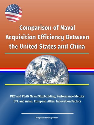cover image of Comparison of Naval Acquisition Efficiency Between the United States and China
