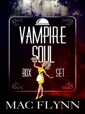 cover image of Vampire Soul Box Set (Vampire Romantic Comedy)
