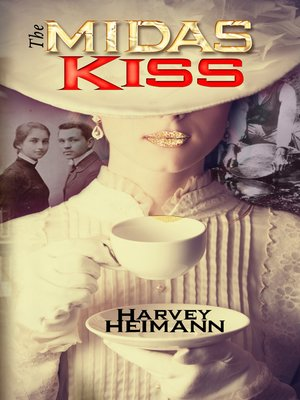 cover image of The Midas Kiss