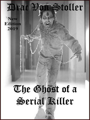 cover image of The Ghost of a Serial Killer