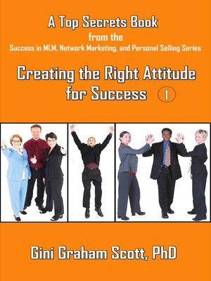 cover image of Top Secrets for Creating the Right Attitude for Success
