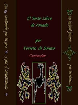 cover image of El Sexto Libro de Amado