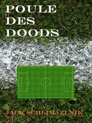 cover image of Poule des Doods