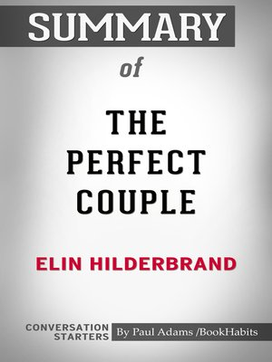 cover image of Summary of the Perfect Couple by Elin Hilderbrand / Conversation Starters