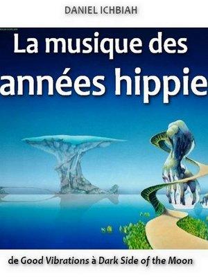 cover image of La musique des années hippie