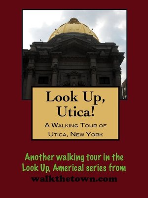 cover image of A Walking Tour of Utica, New York