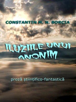 cover image of Iluziile unui anonim